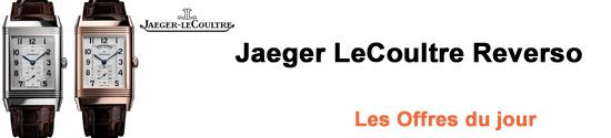Jaeger LeCoultre REVERSO: Les Offres du jour