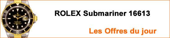 Montres ROLEX Submariner 16613 Occasion : Les Offres du jour